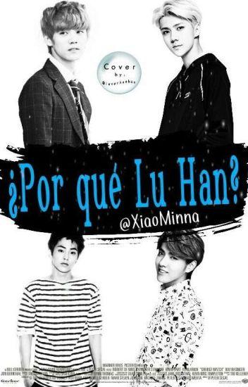 ¿Por qué Lu Han?