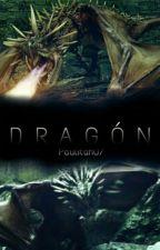 Dragón [OneShot] by Paulitah07