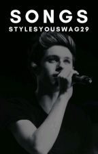 Songs | narry by StylesYouSwag29