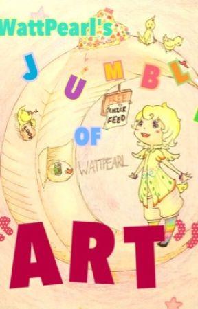 """WattPearl's JuMbLE of """"Art!"""" by WattPearl"""