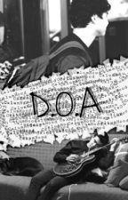 D.O.A. [Calum Hood] by DyslexicBanana