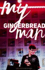 My Gingerbread Man ;; Sugarlex 『Book #1』 by WillKawaiiCipher