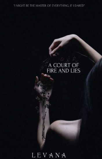 A Court of Fire and Lies