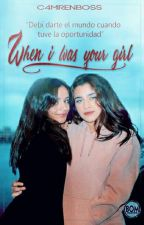 when i was your girl; camren one shot  by C4MRENBOSS