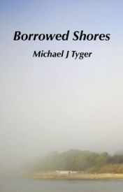 Borrowed Shores by MichaelTyger