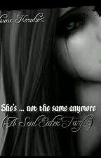 She..isn't the same anymore (A Soul Eater Fanfic) by KitsuneKuroko