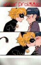 Un amor prohibido  by MikuAgresteTsukiyomi
