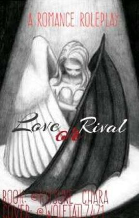 Love Or Rivals (Romance Rp) by Kitsune_Chara