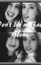 Don't let me fall alone by JerrieThirlwards_05