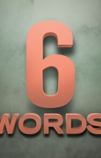 Six Words