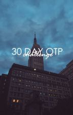30 Day OTP Challenge (Kellic) by Capture-Your-Dreams