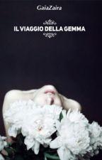 Il viaggio della gemma by GaiaZaira