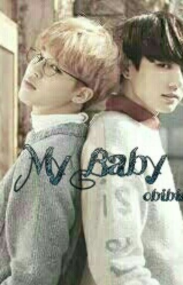 My Baby ♡ [HIATUS] Jikook