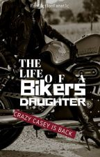 The Life of a Biker's Daughter by FanF1ct1onFanat1c