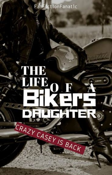 The Life of a Biker's Daughter