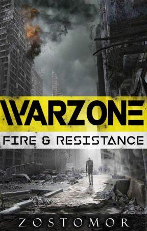 WARZONE: Fuego y Resistencia by Zostomor