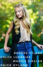 Its like summer ( dance moms fan fic ) book two by maddieziegler3