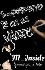 Son PERFETTO E Me Ne Vanto by M_Inside