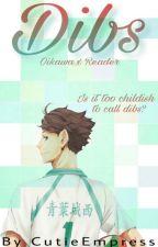 Dibs (Oikawa Tooru X Reader) by CutieEmpress