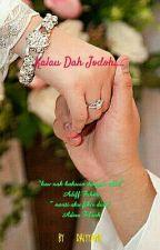 KALAU DAH JODOH.... by DAIYYAND