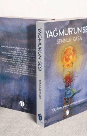 YAĞMUR'UN SESİ - Kitap Oldu by yazarrkasa