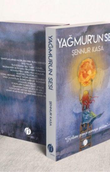 YAĞMUR'UN SESİ