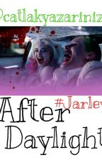 After Daylight #Jarley by catlakyazarinizz