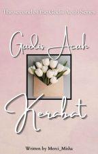 Gadis Acah Kerabat #2 by Merci_Misha