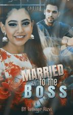 Manan SS - Married to the boss. by Unfogetable_Gal