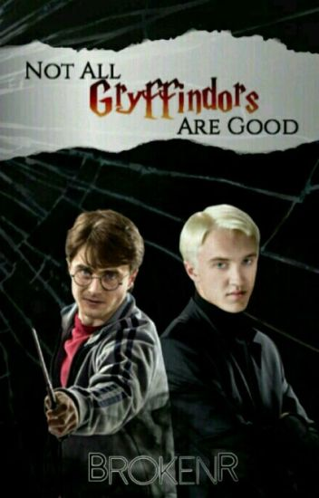 Not all Gryffindors are Good