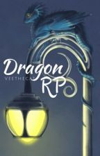 Dragon RP (On Hold) by VeeTheCat