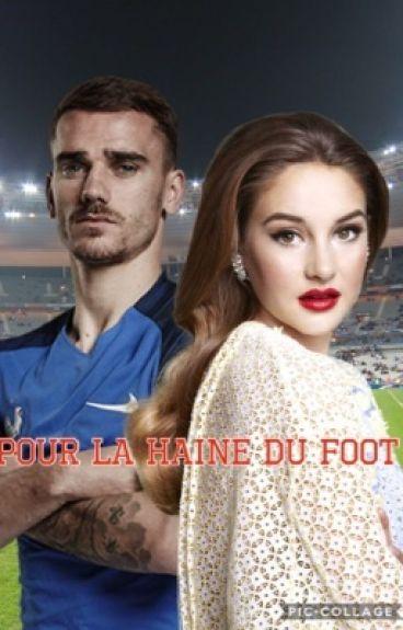 ~ Pour la haine du foot ~