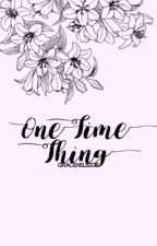 One Time Thing • Matthew Daddario by gracehelbigs