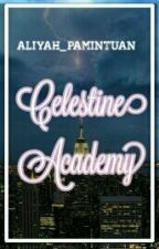 Celestine Academy by Aliyah_Pamintuan
