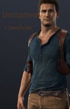 Uncharted Oneshots by GabbyDrake