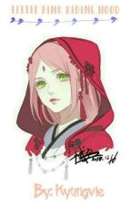 Little Pink Riding Hood [EDITING] by Kyungvie