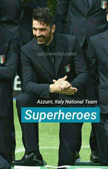 Superheroes. - Azzurri's Group.