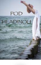 POD HLADINOU by PavlaPechova