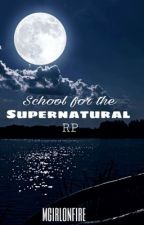 School For The Supernatural (RP) by mgirlonfire