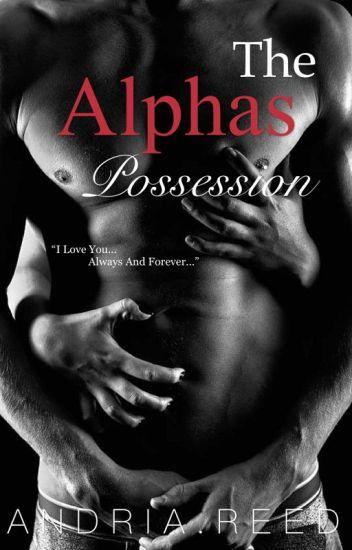 The Alphas Possession | Wattys 2017 |