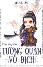 Bản Tướng Quân Vô Địch - Hạ Kiều Ân (CĐ- Hoàn) by lionna27