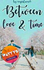 Between Love And Time by evapriliani15