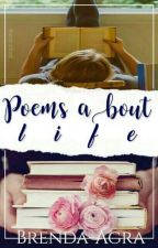 Poemas sobre a vida by Brenda-Agra