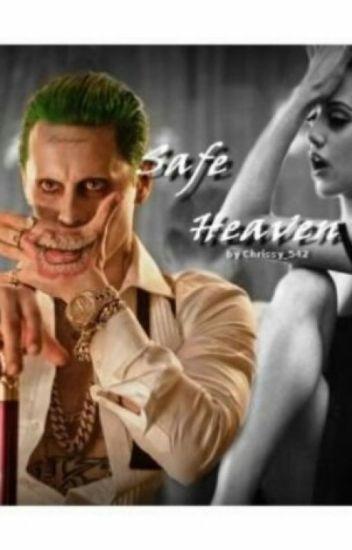 Safe Heaven // Suicide Squad