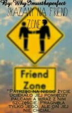 Skazany na Friend Zone?//FF Gimper by Changenickname