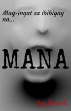 MANA - One Shot by jhavril
