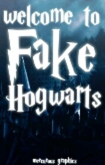 Welcome To Fake Hogwarts