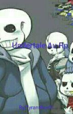 Undertale Au Rp by TyrantRex01