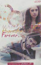 Manan:Hamesha. Forever. by freelancer_JS