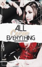 All Cover Everything  [ON HOLD] by poisonedbloodstream